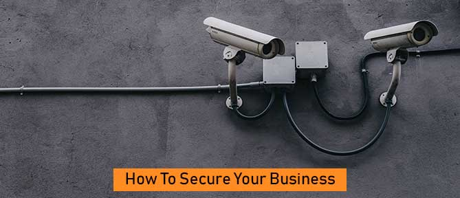 How to Secure Your Business
