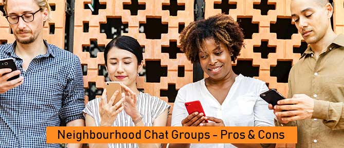 Neighbourhood Chat Groups – Pros and Cons