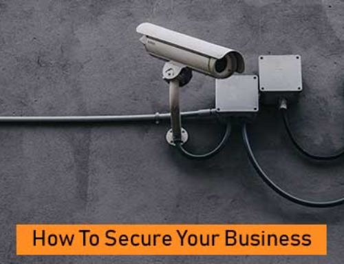 How to Secure Your Business (5 minute read)